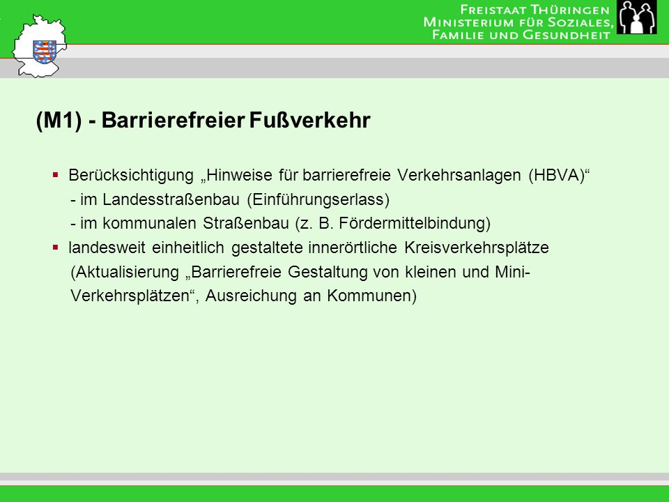 (M1) - Barrierefreier Fußverkehr