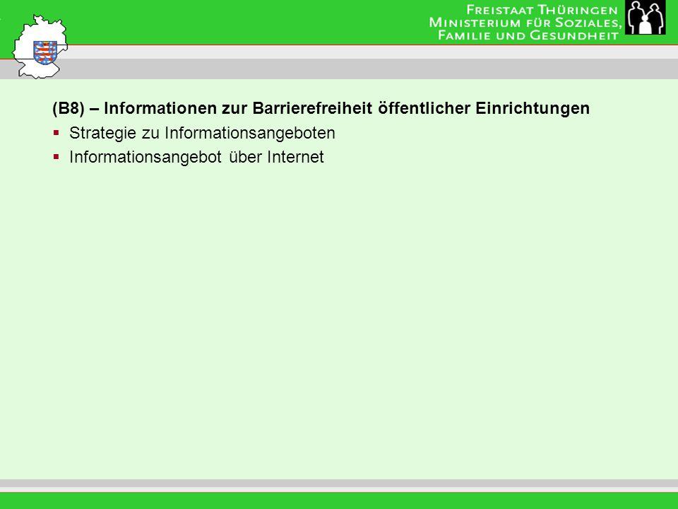 (B8) – Informationen zur Barrierefreiheit öffentlicher Einrichtungen