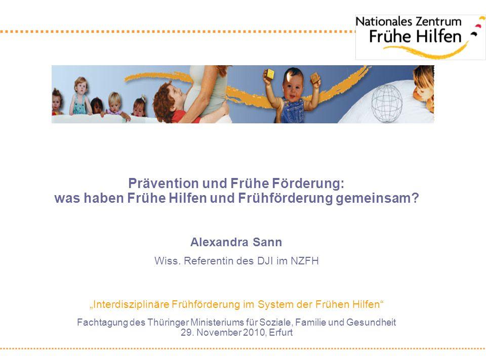 Prävention und Frühe Förderung: was haben Frühe Hilfen und Frühförderung gemeinsam