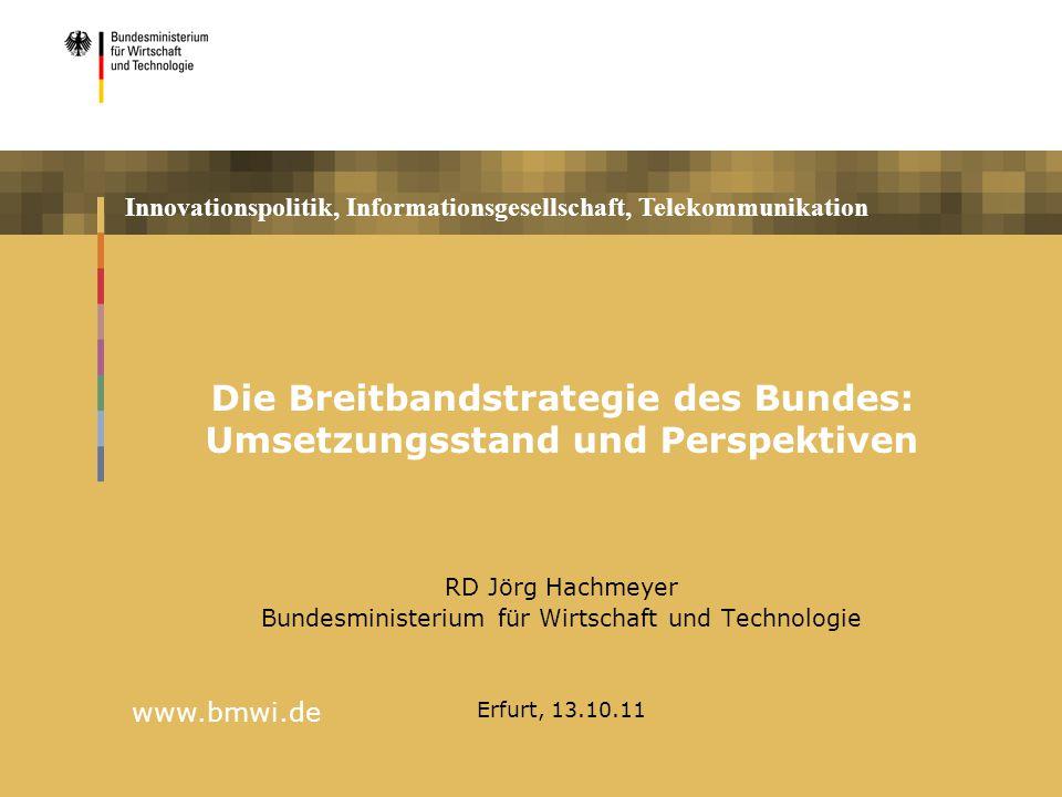Die Breitbandstrategie des Bundes: Umsetzungsstand und Perspektiven