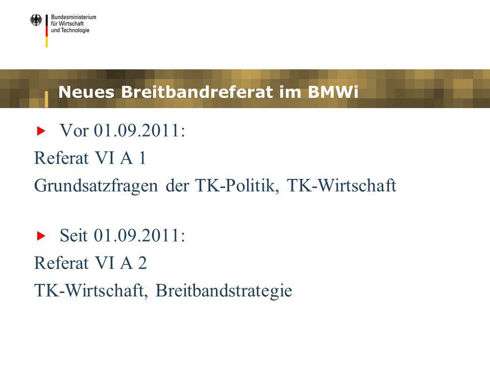 Neues Breitbandreferat im BMWi