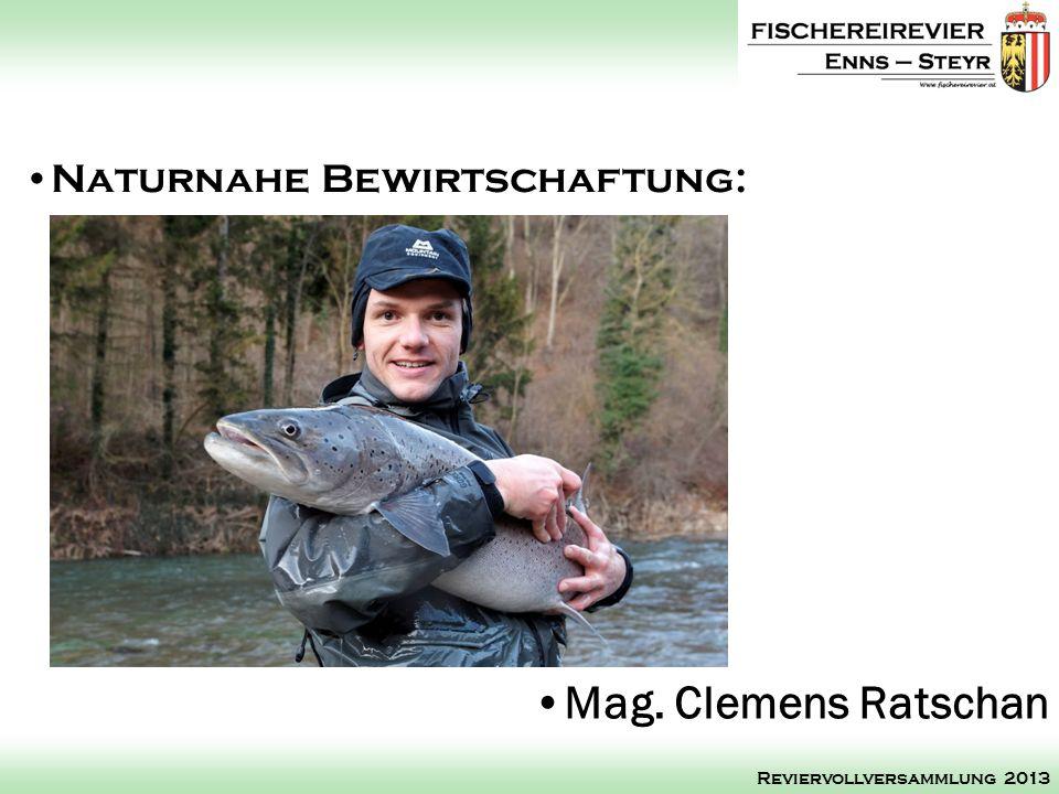 Mag. Clemens Ratschan Naturnahe Bewirtschaftung: