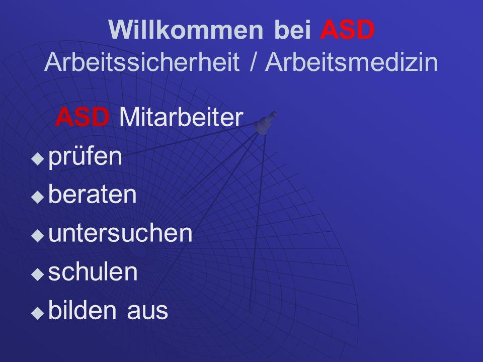 Willkommen bei ASD Arbeitssicherheit / Arbeitsmedizin