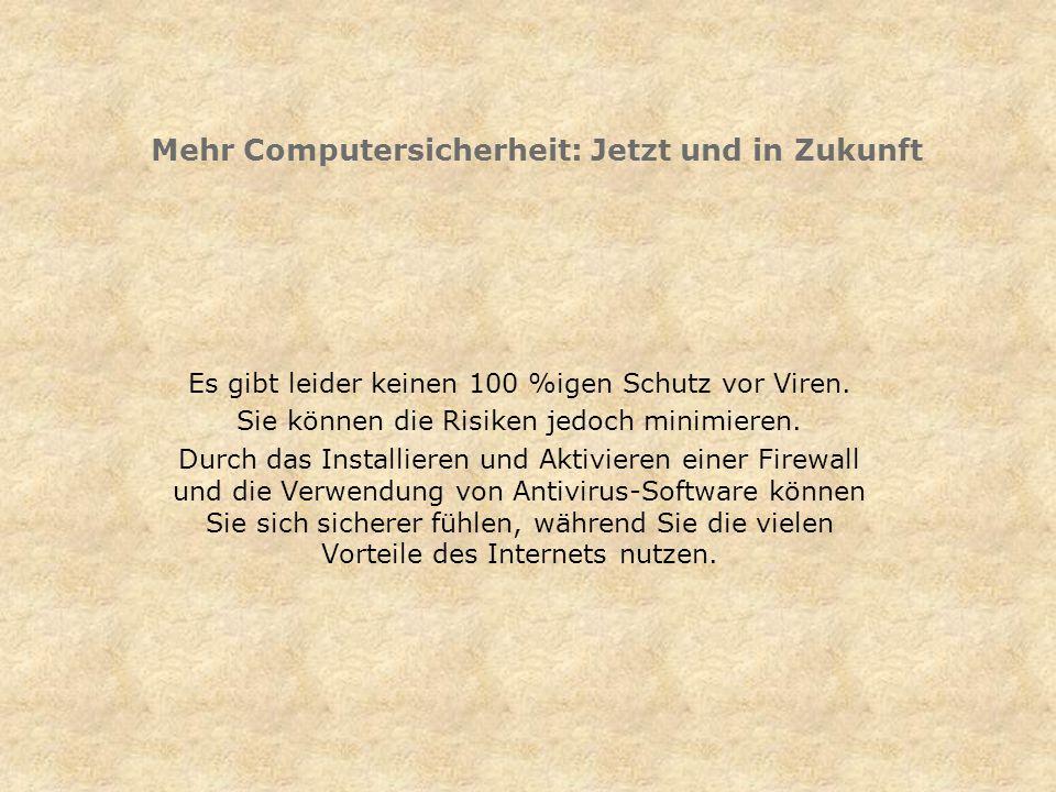 Mehr Computersicherheit: Jetzt und in Zukunft