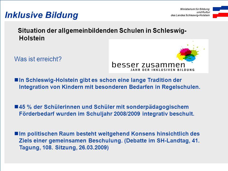 Inklusive Bildung Situation der allgemeinbildenden Schulen in Schleswig- Holstein. Was ist erreicht