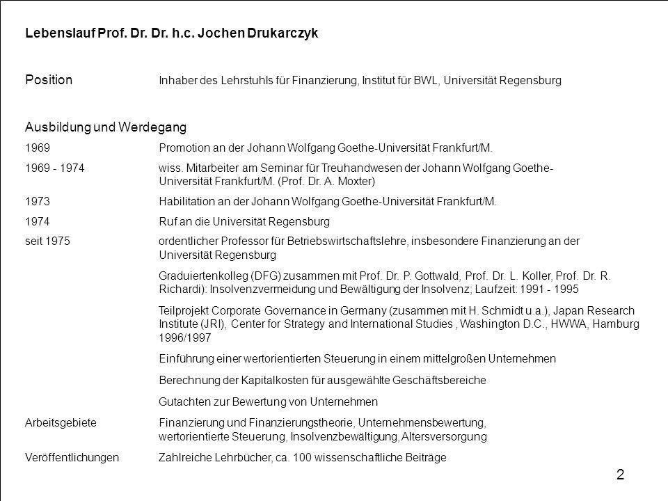 2 Lebenslauf Prof. Dr. Dr. h.c. Jochen Drukarczyk