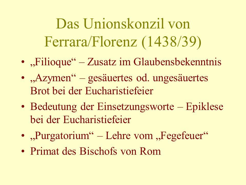 Das Unionskonzil von Ferrara/Florenz (1438/39)