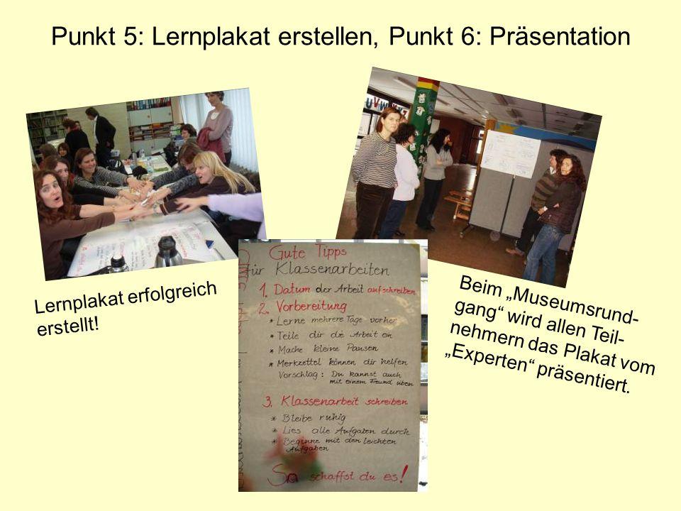 Punkt 5: Lernplakat erstellen, Punkt 6: Präsentation