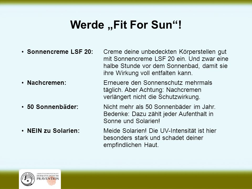 "Werde ""Fit For Sun ! Sonnencreme LSF 20:"