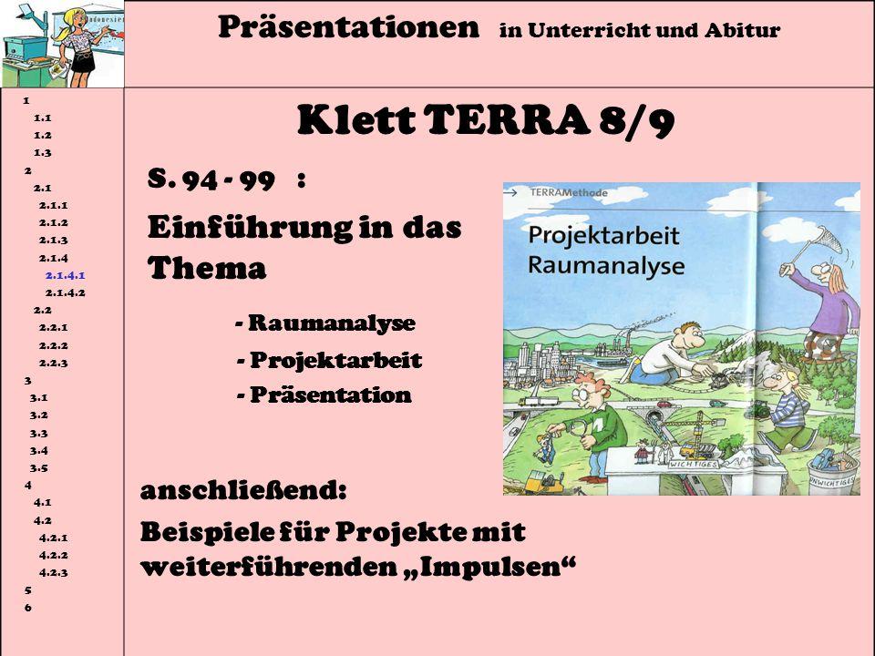 Klett TERRA 8/9 - Raumanalyse Präsentationen in Unterricht und Abitur