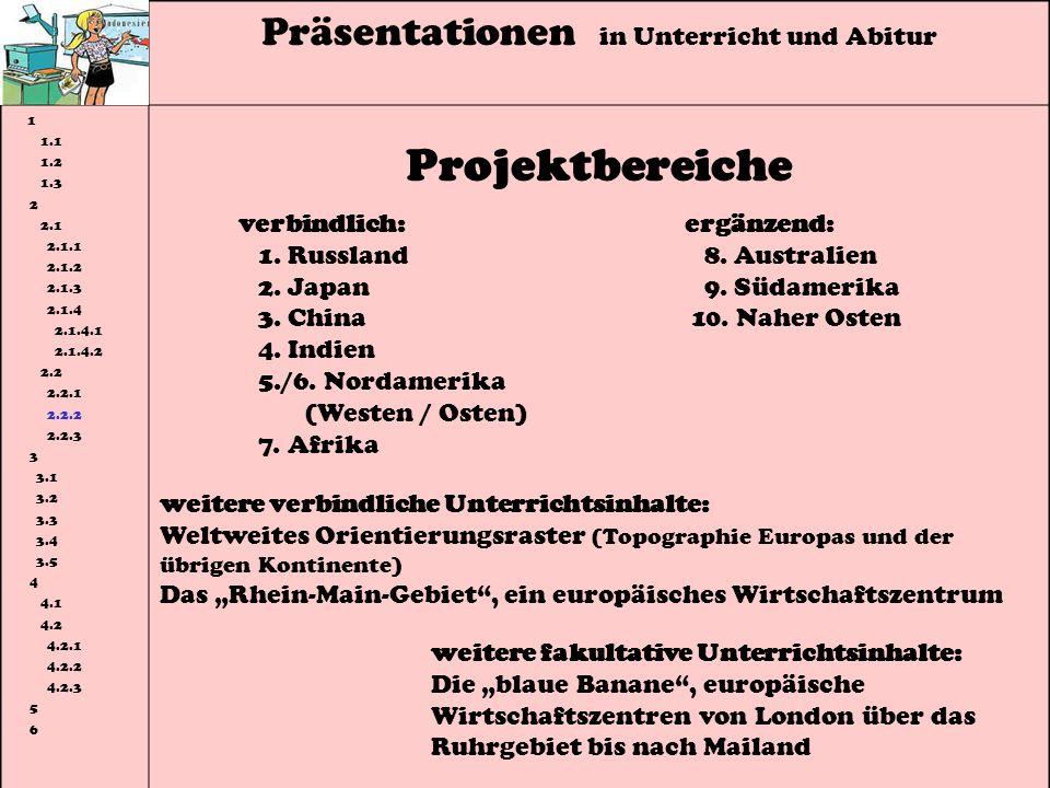 Projektbereiche Präsentationen in Unterricht und Abitur verbindlich:
