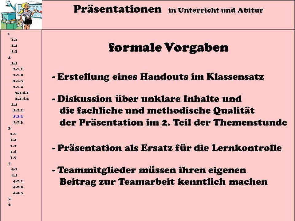 formale Vorgaben Präsentationen in Unterricht und Abitur