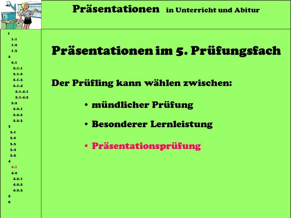 Präsentationen im 5. Prüfungsfach