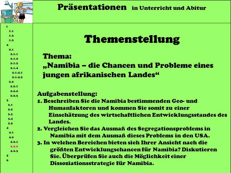 Themenstellung Präsentationen in Unterricht und Abitur Thema: