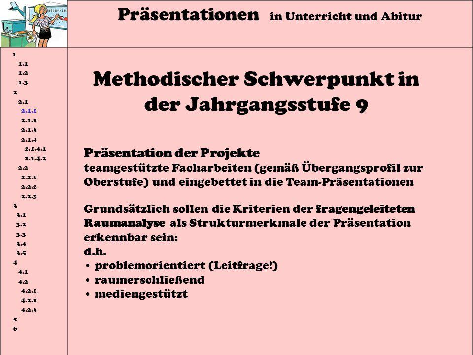 Methodischer Schwerpunkt in der Jahrgangsstufe 9