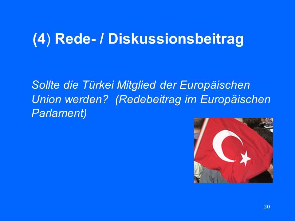 (4) Rede- / Diskussionsbeitrag