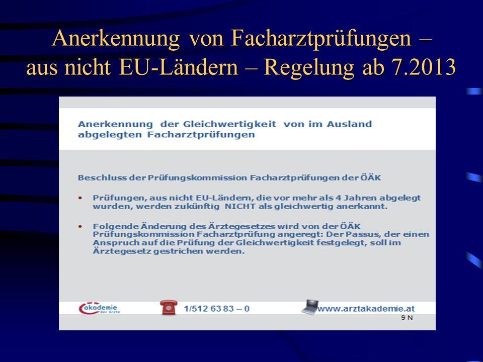 Anerkennung von Facharztprüfungen – aus nicht EU-Ländern – Regelung ab 7.2013