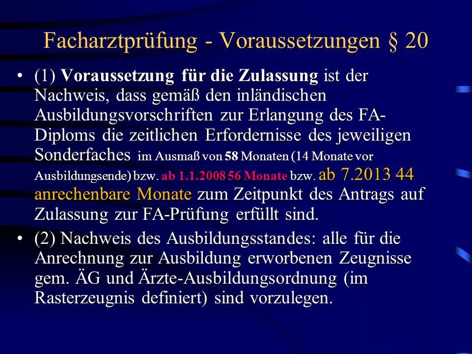 Facharztprüfung - Voraussetzungen § 20