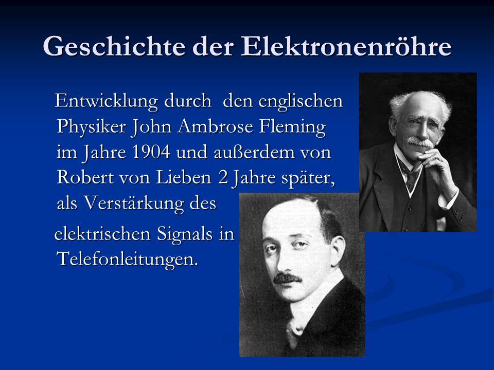 Geschichte der Elektronenröhre