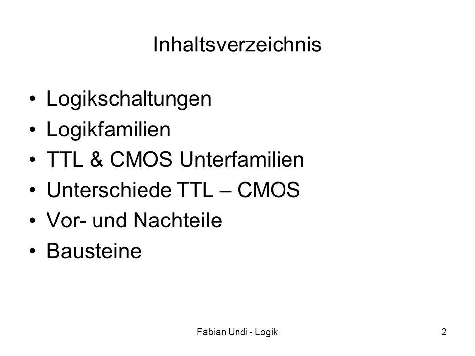 TTL & CMOS Unterfamilien Unterschiede TTL – CMOS Vor- und Nachteile