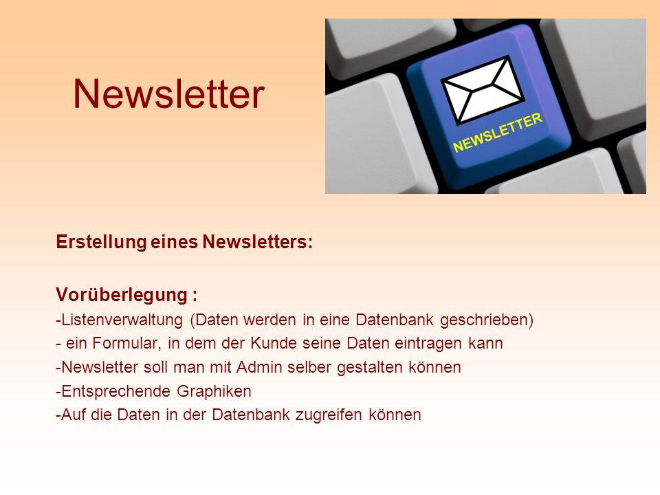Newsletter Erstellung eines Newsletters: Vorüberlegung :