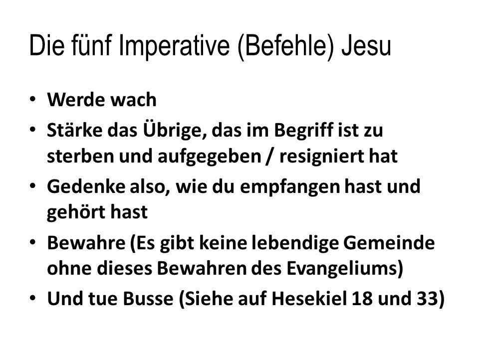 Die fünf Imperative (Befehle) Jesu