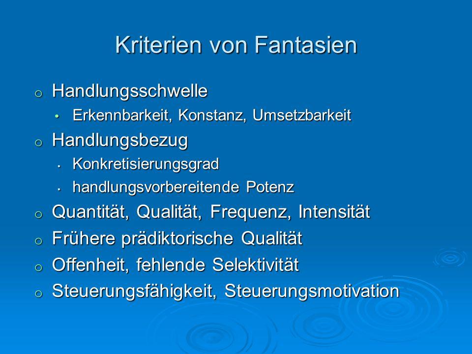 Kriterien von Fantasien