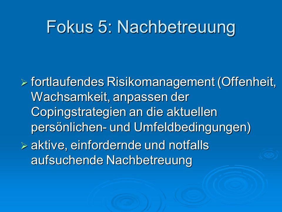 Fokus 5: Nachbetreuung