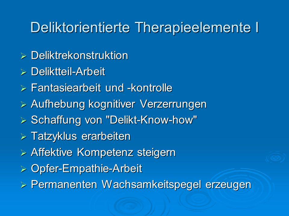 Deliktorientierte Therapieelemente I