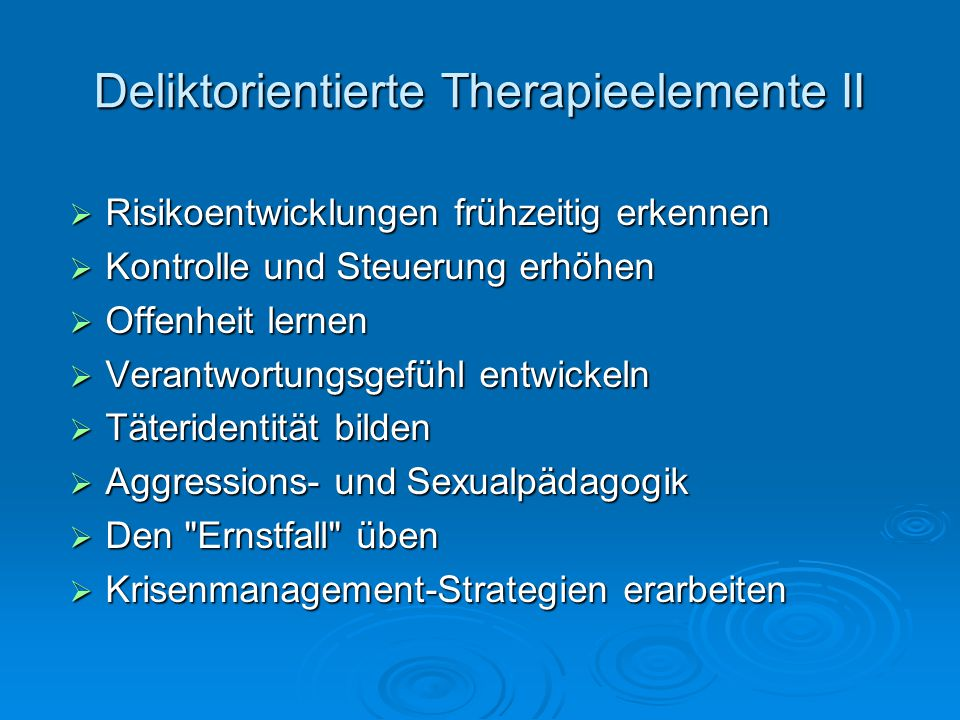 Deliktorientierte Therapieelemente II