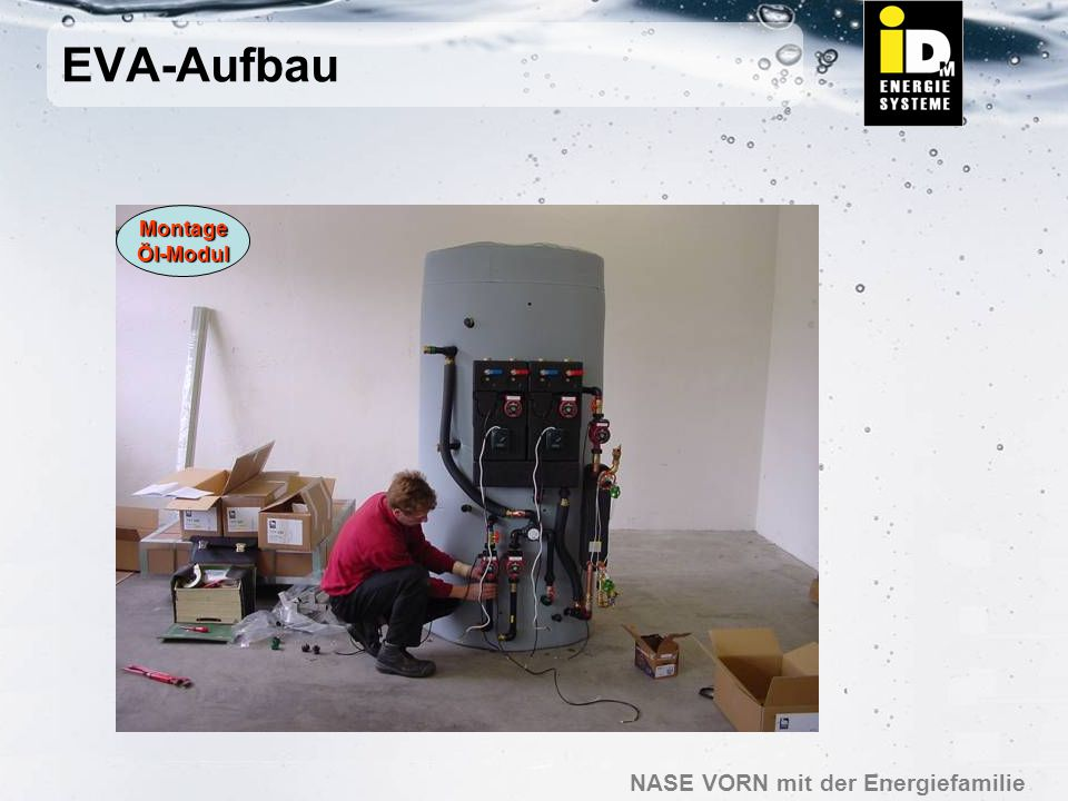 EVA-Aufbau Montage Öl-Modul