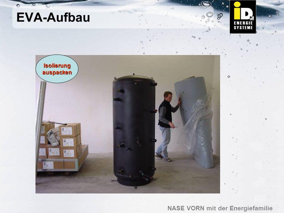 EVA-Aufbau Isolierung auspacken