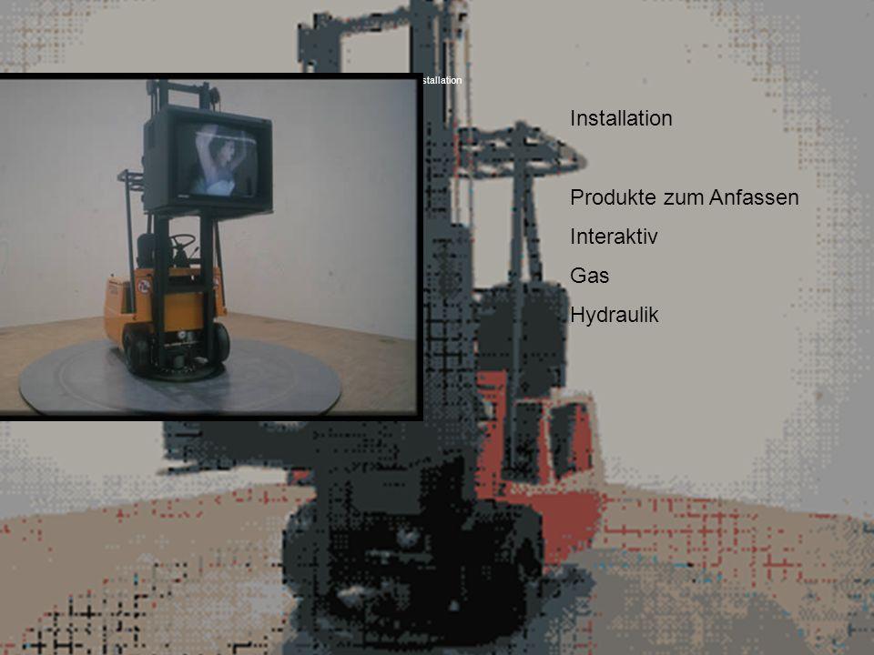 Installation Produkte zum Anfassen Interaktiv Gas Hydraulik