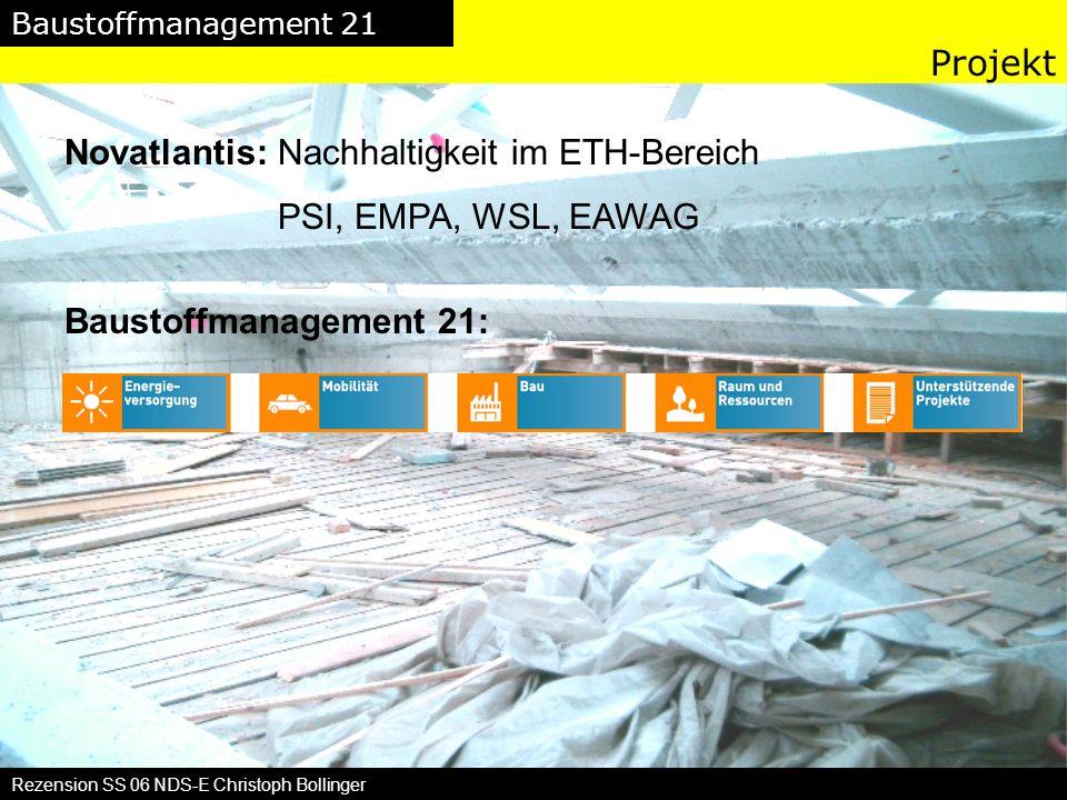 Projekt Novatlantis: Nachhaltigkeit im ETH-Bereich PSI, EMPA, WSL, EAWAG Baustoffmanagement 21: