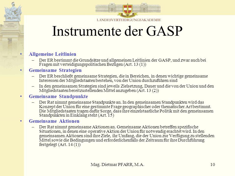 Instrumente der GASP Allgemeine Leitlinien Gemeinsame Strategien
