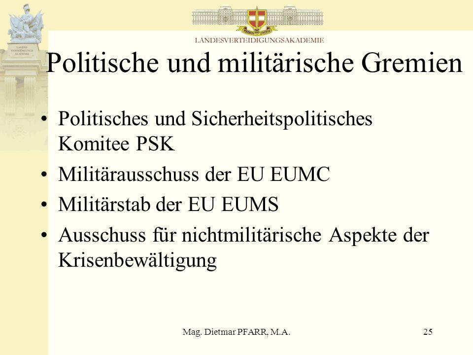Politische und militärische Gremien