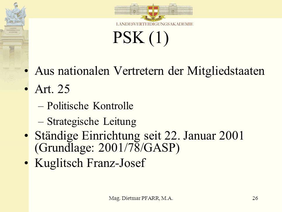 PSK (1) Aus nationalen Vertretern der Mitgliedstaaten Art. 25