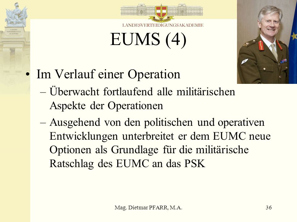 EUMS (4) Im Verlauf einer Operation