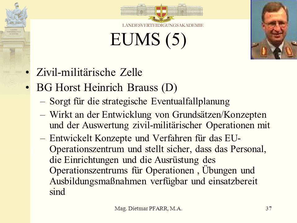 EUMS (5) Zivil-militärische Zelle BG Horst Heinrich Brauss (D)