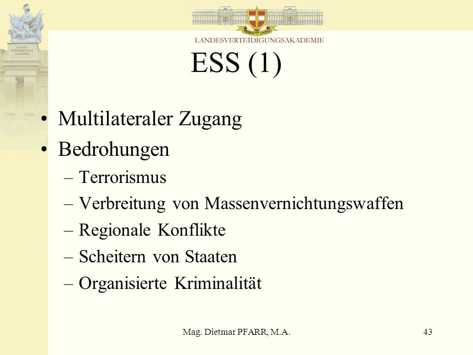ESS (1) Multilateraler Zugang Bedrohungen Terrorismus