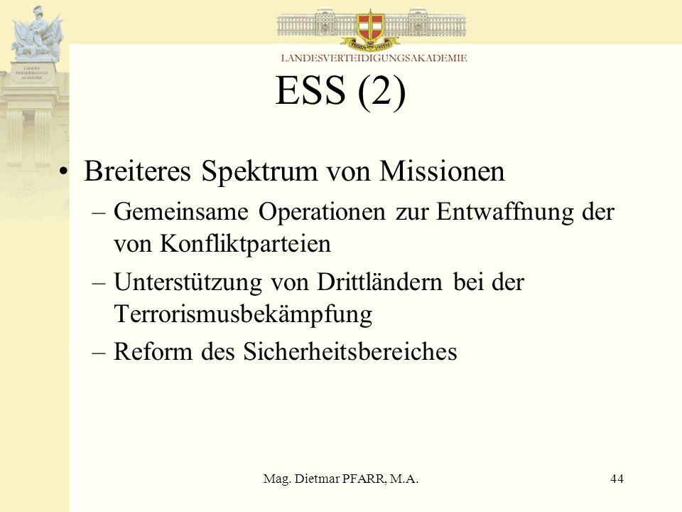 ESS (2) Breiteres Spektrum von Missionen
