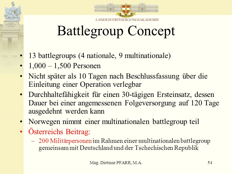 Battlegroup Concept 13 battlegroups (4 nationale, 9 multinationale)