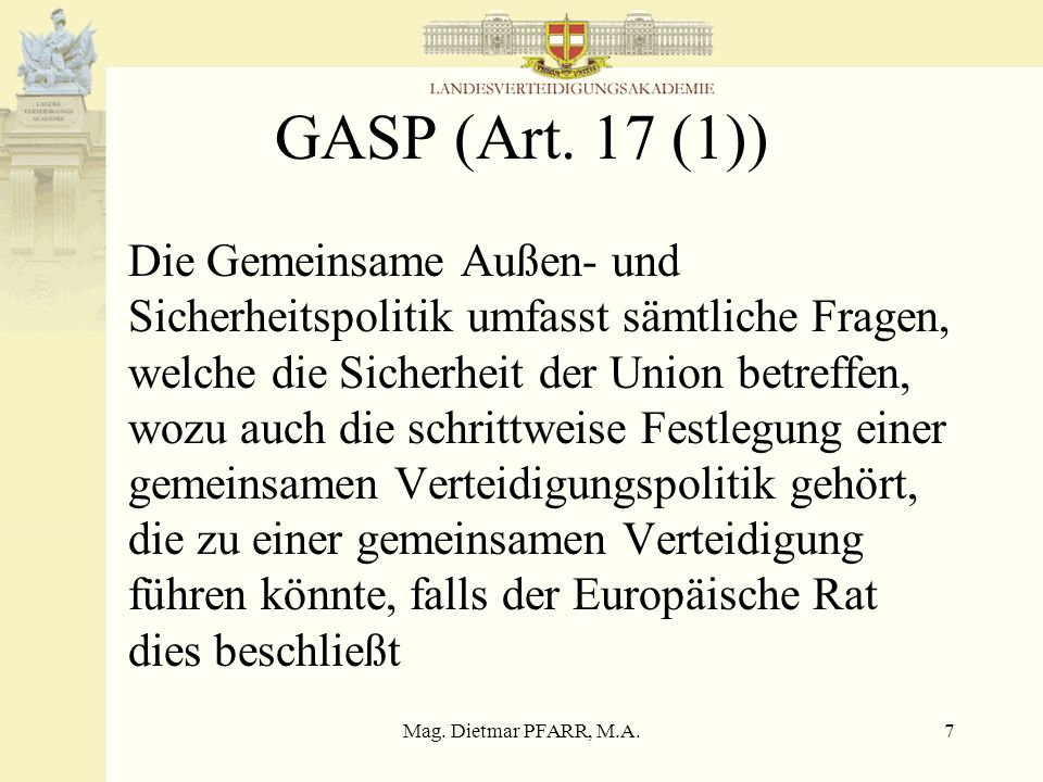 GASP (Art. 17 (1))