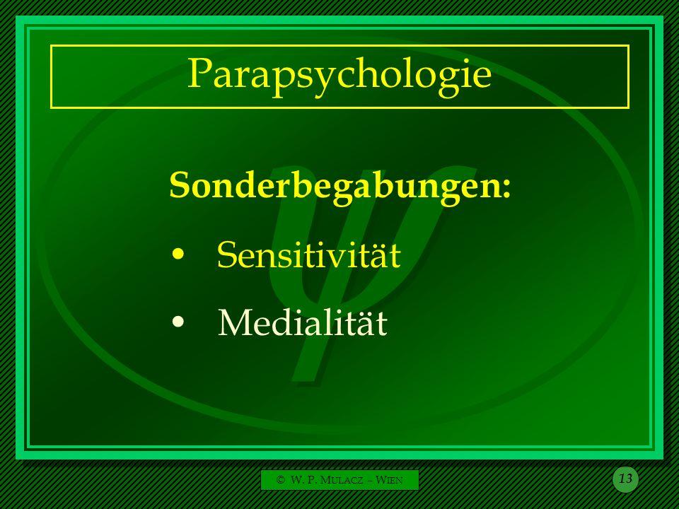 Parapsychologie Sonderbegabungen: Sensitivität Medialität