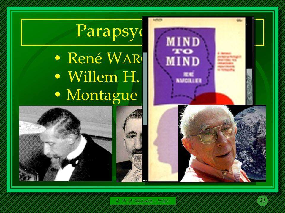 Parapsychologen Willem H. C. TENHAEFF René WARCOLLIER Montague ULLMAN