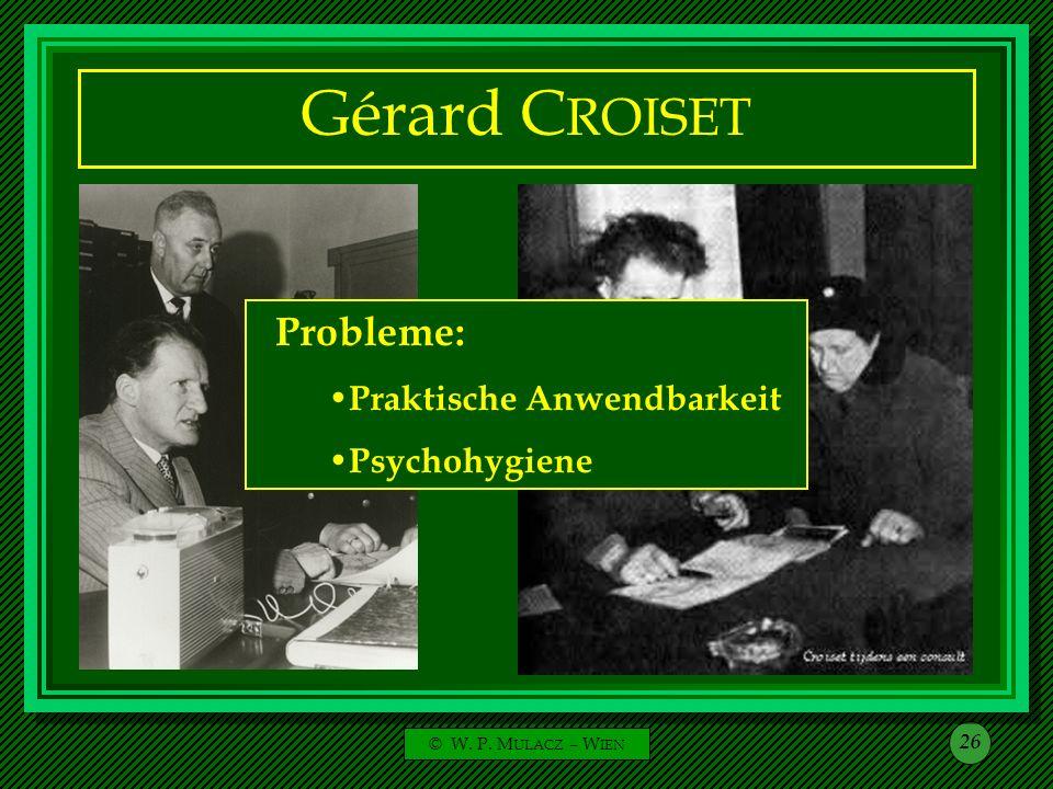 Gérard CROISET Probleme: Praktische Anwendbarkeit Psychohygiene