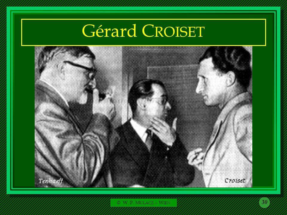 Gérard CROISET © W. P. MULACZ – WIEN
