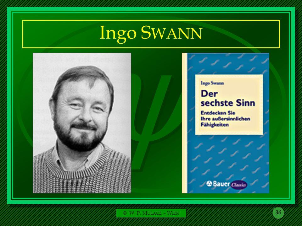Ingo SWANN © W. P. MULACZ – WIEN