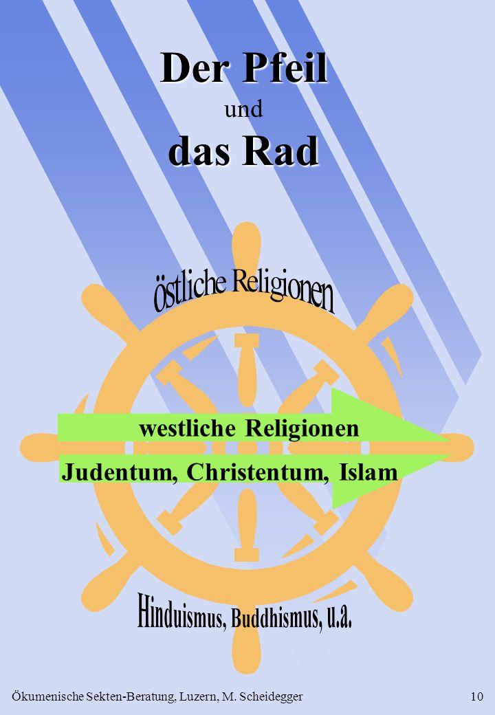 Der Pfeil und das Rad westliche Religionen