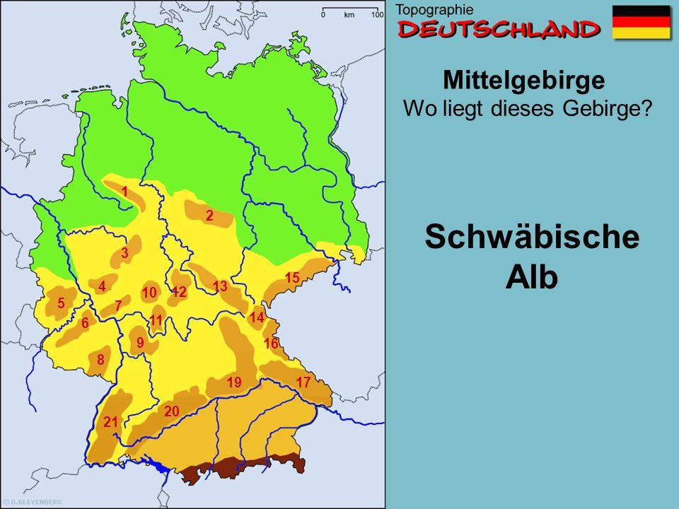 Schwäbische Alb Mittelgebirge Wo liegt dieses Gebirge 1 2 3 15 4 13